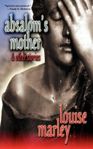 Absalom's Mother & Other Stories